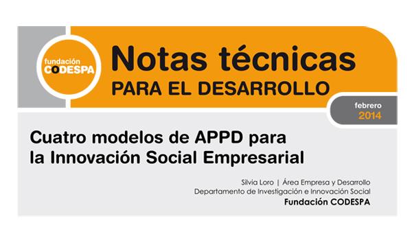 Cuatro modelos de Alianzas Público Privadas para el Desarrollo para la innovación social empresarial