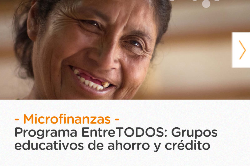 Programa EntreTODOS: Grupos educativos de ahorro y crédito