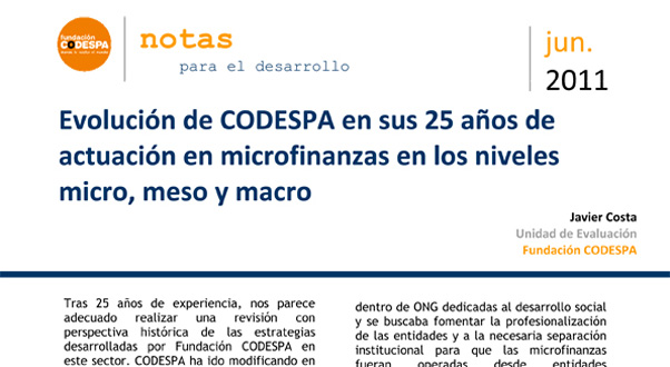 Evolución de CODESPA en sus 25 años de actuación en microfinanzas en los niveles micro, meso y macro