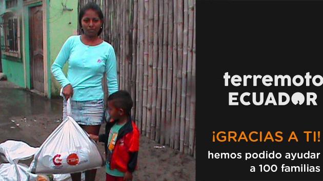 Gracias a ti hemos ayudado a 100 familias afectadas por el terremoto