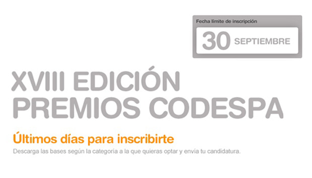 Aún estás a tiempo de presentar tu candidatura a los Premios CODESPA