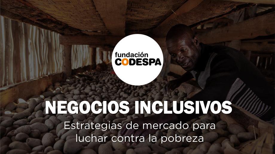 Los negocios inclusivos como oportunidades de mercado