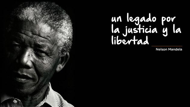 Nelson Mandela: un legado de justicia y libertad