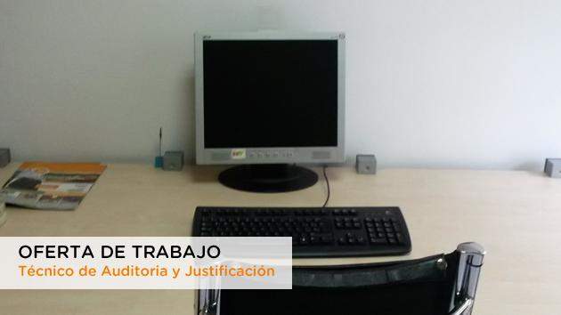 Oferta de trabajo como Técnico de Auditoria y Justificación