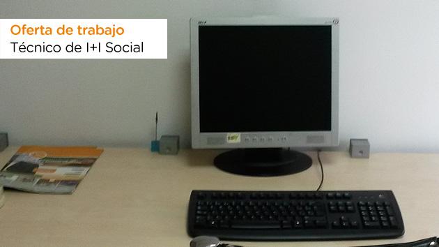 Oferta de trabajo como técnico departamento de Investigación e Innovación Social
