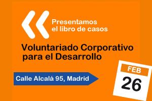 Presentamos el libro sobre Voluntariado Corporativo para el Desarrollo el 26 de febrero
