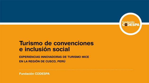 Turismo de convenciones e inclusión social: experiencias innovadoras de turismo MICE
