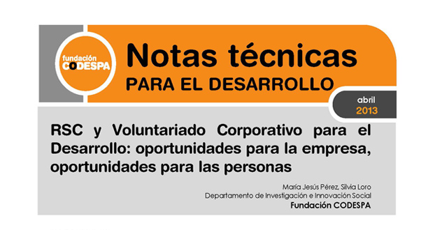RSC y Voluntariado Corporativo para el Desarrollo. Oportunidades para la empresa, oportunidades para las personas